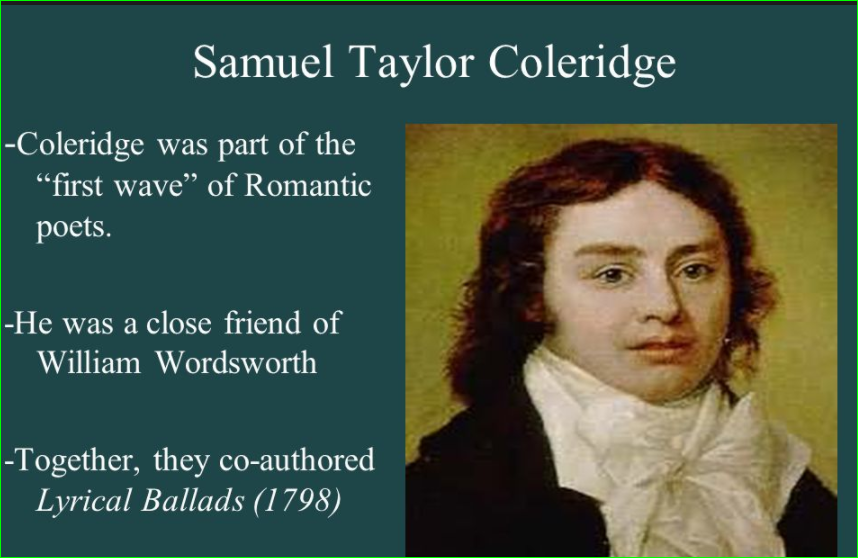 romanticism coleridge Samuel taylor coleridge: biographical info born: 1772 died: 1834: major works lyrical ballads (1798, 1800) rime of the ancient mariner conversation poems the.