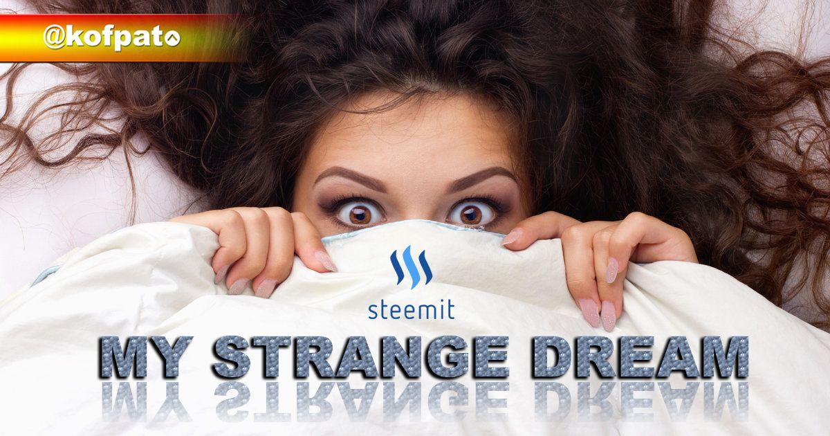 my strangest dream