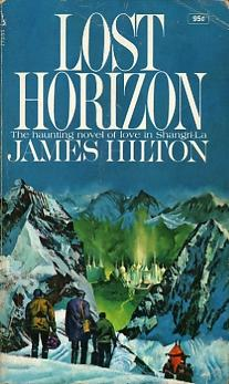 an analysis of the lost horizon a novel by james hilton